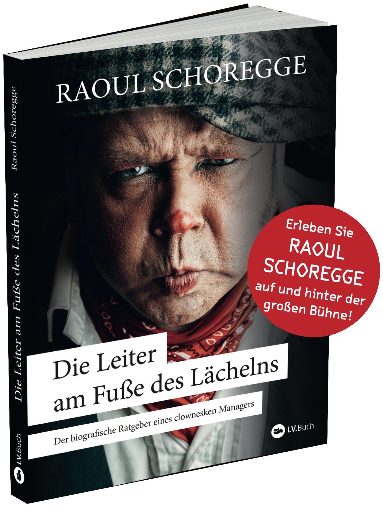 Die Leiter am Fuße des Lächelns - Raoul Schoregge